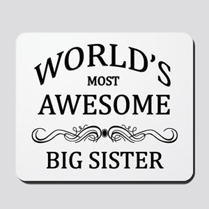 World's Most Awesome Big Sister Mousepad