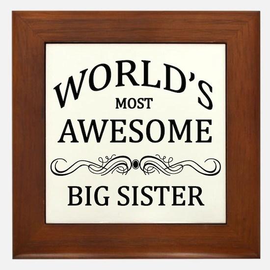 World's Most Awesome Big Sister Framed Tile