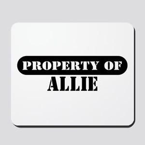 Property of Allie Mousepad
