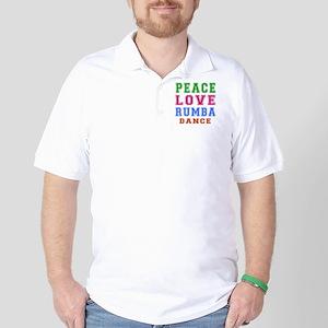 Peace Love Rumba Dance Designs Golf Shirt