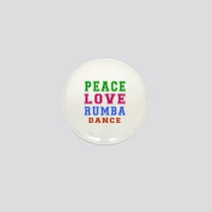 Peace Love Rumba Dance Designs Mini Button