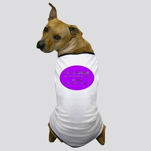 It Is 2008. Do You Know? Dog T-Shirt