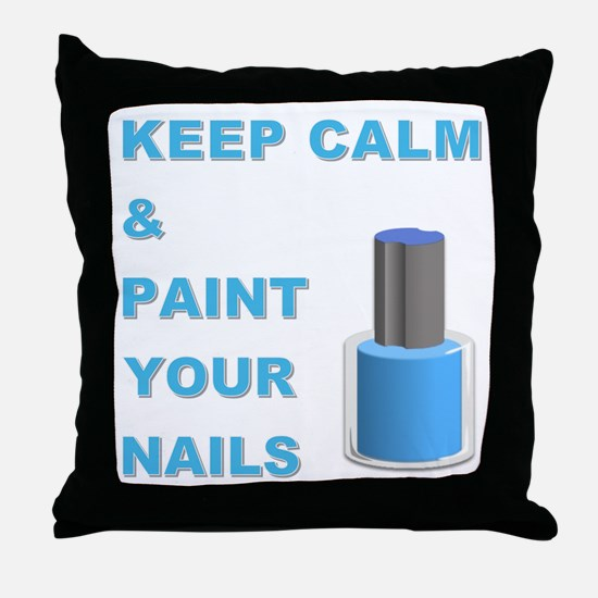PAINT YOUR NAILS Throw Pillow