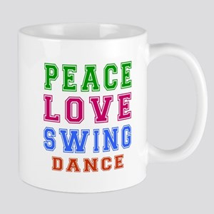 Peace Love Swing Dance Designs Mug