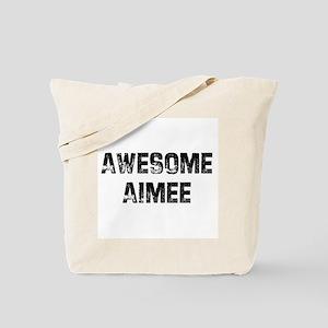 Awesome Aimee Tote Bag