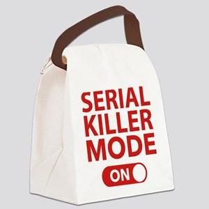 Serial Killer Mode On Canvas Lunch Bag