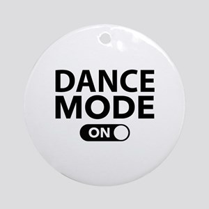 Dance Mode On Ornament (Round)