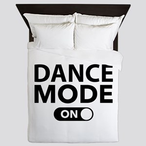 Dance Mode On Queen Duvet