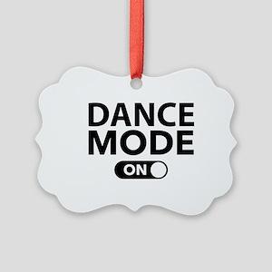 Dance Mode On Picture Ornament