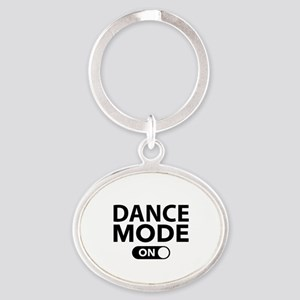Dance Mode On Oval Keychain