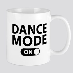 Dance Mode On Mug
