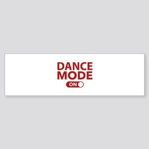 Dance Mode On Sticker (Bumper)