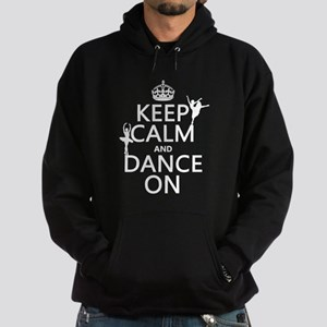 Keep Calm and Dance On (ballet) Hoody