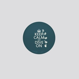 Keep Calm and Dive On Mini Button