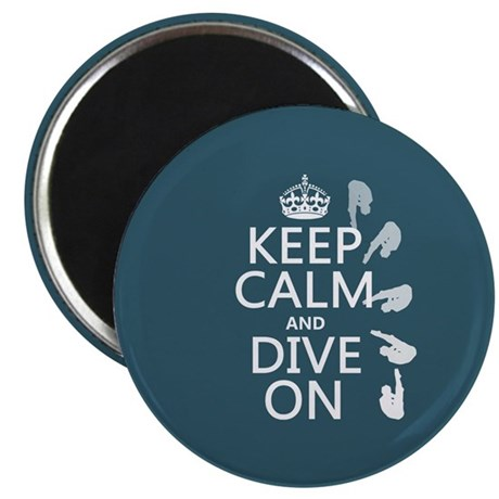"Keep Calm and Dive On 2.25"" Magnet (100 pack)"