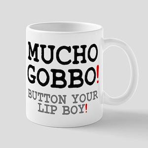 MUCHO GOBBO! Small Mug