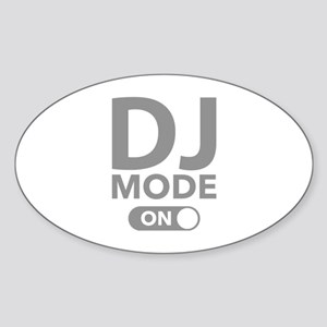 DJ Mode On Sticker (Oval)