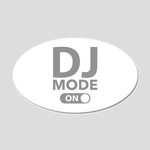 DJ Mode On 22x14 Oval Wall Peel
