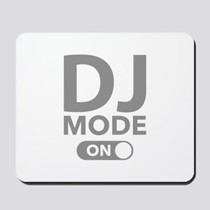 DJ Mode On Mousepad
