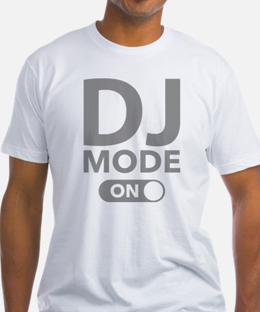 DJ Mode On Shirt