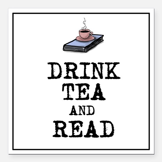 """Drink Tea and Read Square Car Magnet 3"""" x 3&q"""