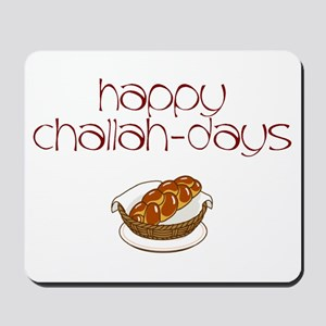 Happy Challah-Days Mousepad