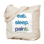 eat. sleep. paint. Tote Bag