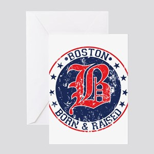 Boston born and raised red Greeting Card