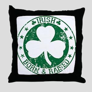 Irish born and raised Throw Pillow