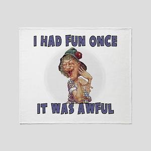 I HAD FUN ONCE Throw Blanket