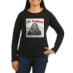 Oh Susana! Women's Long Sleeve Dark T-Shirt