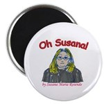 Oh Susana! Magnet