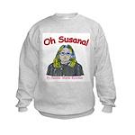 Oh Susana! Kids Sweatshirt