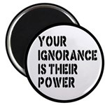 Your Ignorance Is Their Power 2.25