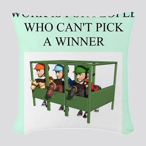 funny jokes sports horse racing Woven Throw Pillow