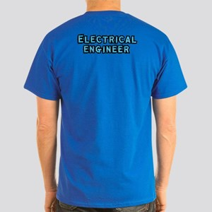 Electrical Engineer Dark T-Shirt