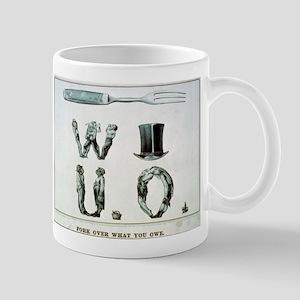 Fork over what you owe - 1868 11 oz Ceramic Mug