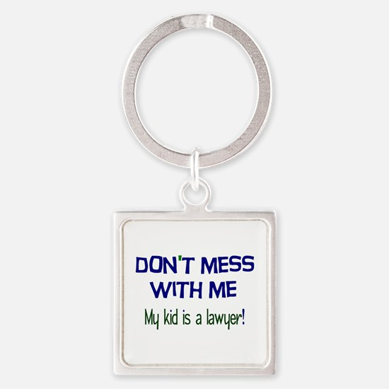 My Kid's a Lawyer Square Keychain