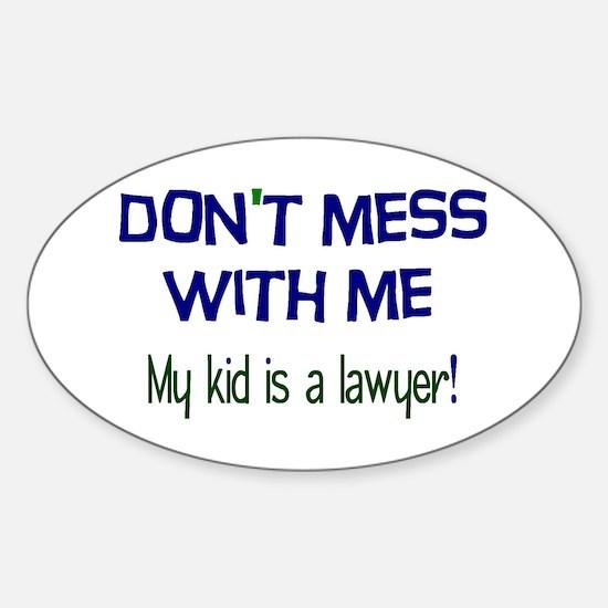 My Kid's a Lawyer Sticker (Oval)