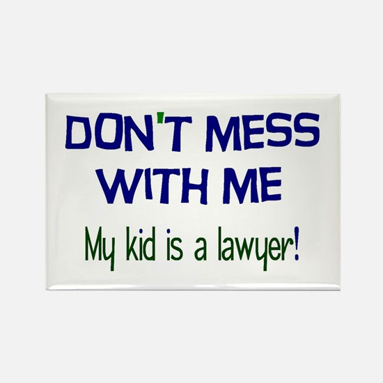 My Kid's a Lawyer Rectangle Magnet