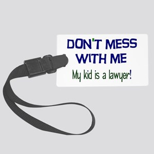 My Kid's a Lawyer Large Luggage Tag