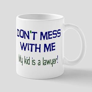 My Kid's a Lawyer Mug