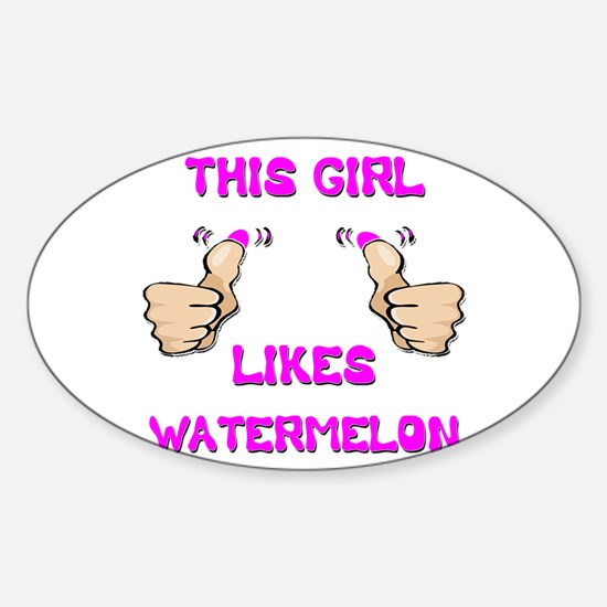 This Girl Likes Watermelon Sticker (Oval)