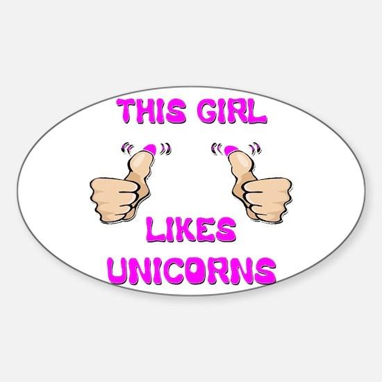 This Girl Likes Unicorns Sticker (Oval)