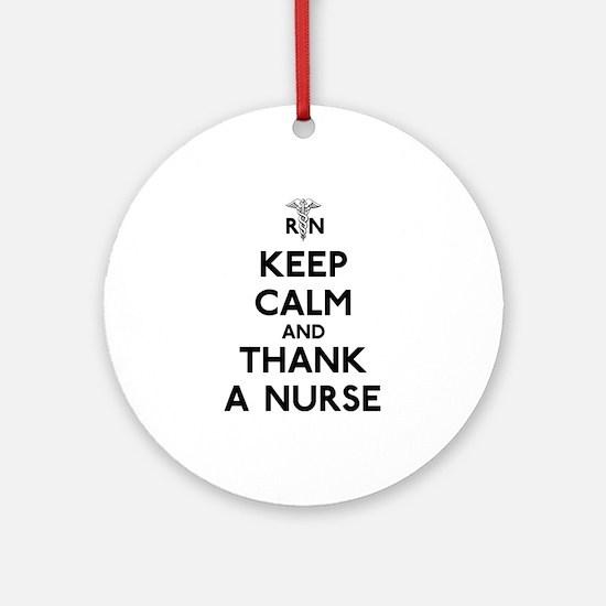 Keep Calm And Thank A Nurse Ornament (Round)