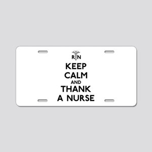 Keep Calm And Thank A Nurse Aluminum License Plate