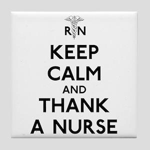 Keep Calm And Thank A Nurse Tile Coaster