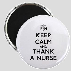 Keep Calm And Thank A Nurse Magnet
