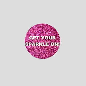 Get your sparkle on (faux glitter) Mini Button