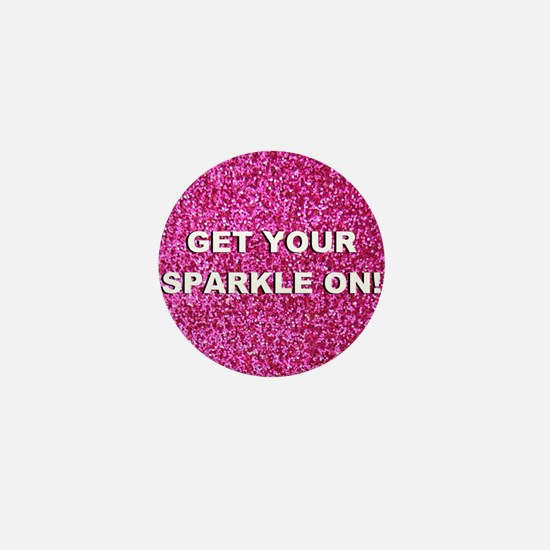 Get your sparkle on (faux glitter) Mini Button